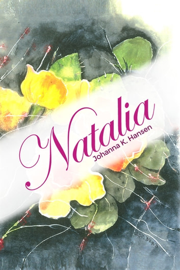 Natalia ebook by Johanna K. Hansen