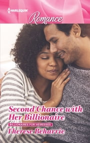 Second Chance with Her Billionaire ebook by Therese Beharrie