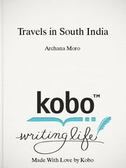 Travels in South India - Voyage through Karnataka ebook by Archana Moro