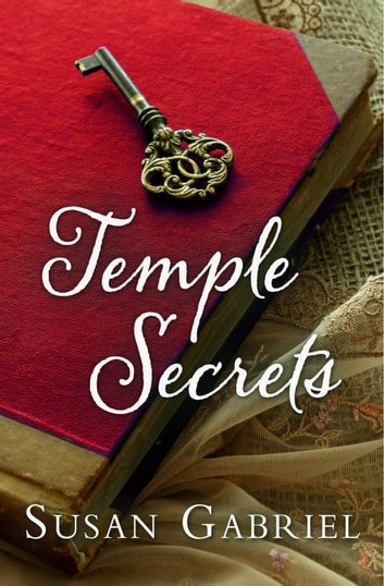 Temple Secrets - Southern Fiction (Temple Secret Series Book 1) ebook by Susan Gabriel