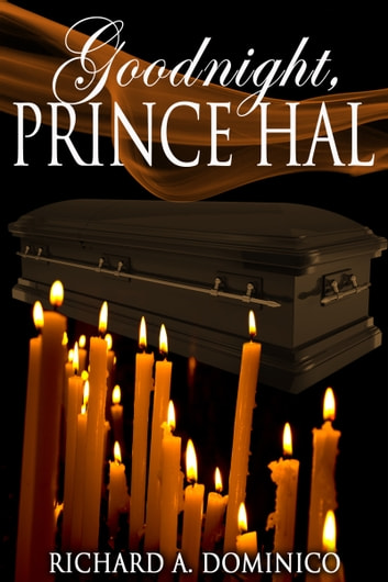 Goodnight, Prince Hal ebook by Richard Dominico