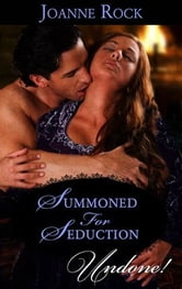 Summoned for Seduction ebook by Joanne Rock