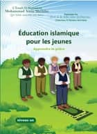 Éducation Islamique de la jeunesse ebook by Mohammad Amin Sheikho
