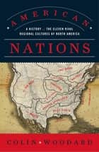 American Nations ebook by Colin Woodard