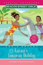 Katani's Jamaican Holiday ebook by Annie Bryant
