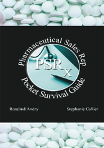 Pharmaceutical Sales Rep Pocket Survival Guide ebook by Stephanie Haiba Collier,Rosalind Andry