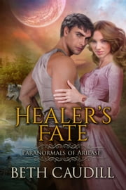Healer's Fate ebook by Beth Caudill