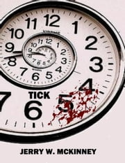 Tick ebook by Jerry McKinney