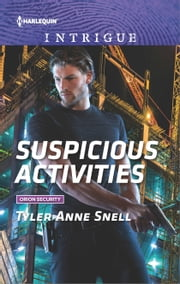 Suspicious Activities ebook by Tyler Anne Snell