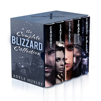 The Complete Blizzard Collection ebook by Adele Huxley