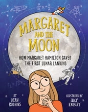 Margaret and the Moon ebook by Dean Robbins, Lucy Knisley
