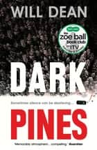 Dark Pines: 'The tension is unrelenting, and I can't wait for Tuva's next outing.' - Val McDermid ebook by