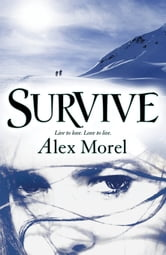 Survive ebook by Alex Morel