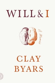Will & I - A Memoir ebook by Clay Byars