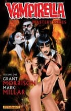 Vampirella Masters Series Vol. 1: Grant Morrison and Mark Millar - Grant Morrison and Mark Millar ebook by Grant Morrison, Mark Millar, Amanda Connor