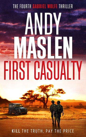 First Casualty ebook by Andy Maslen
