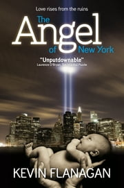 The Angel of New York ebook by Kevin Flanagan