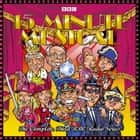 15 Minute Musical - The Complete Third BBC Radio Series audiobook by David Quantick, Dave Cohen, Richie Webb,...
