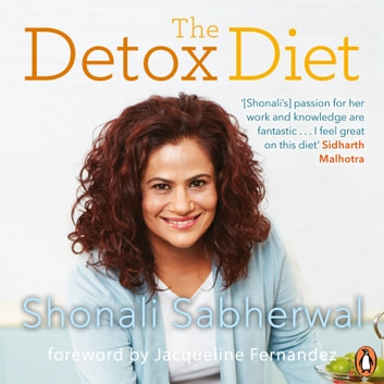 The Detox Diet audiobook by Shonali Sabherwal
