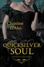 Quicksilver Soul ebook by