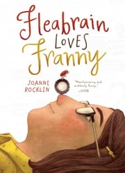 Fleabrain Loves Franny ebook by Joanne Rocklin