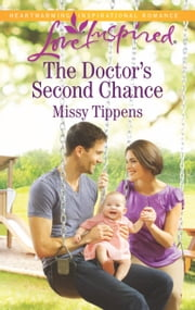 The Doctor's Second Chance ebook by Missy Tippens