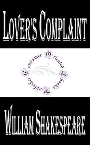 Lover's Complaint ebook by William Shakespeare