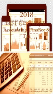 2018 Best Resources for Accounting, Finance & Tax ebook by Antonio Smith
