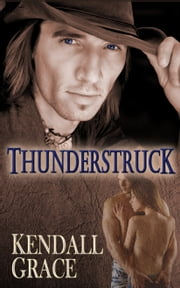 Thunderstruck ebook by Kendall Grace