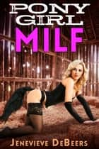 Ponygirl MILF ebook by