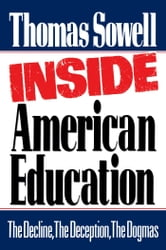 Inside American Education ebook by Thomas Sowell