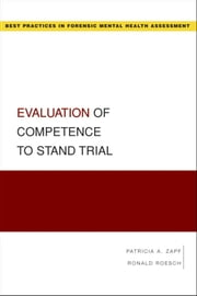 Evaluation of Competence to Stand Trial ebook by Patricia Zapf,Ronald Roesch