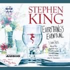 Everything's Eventual - Five Dark Tales livre audio by Stephen King