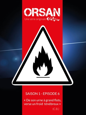 De son urne à grand flot verse un froid ténébreux - Saison 1 - Episode 6 ebook by Nicolas BONIN