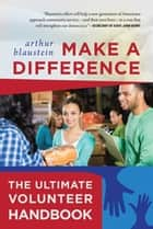 Make a Difference ebook by Arthur Blaustein
