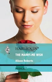 The Marry-Me Wish ebook by Alison Roberts