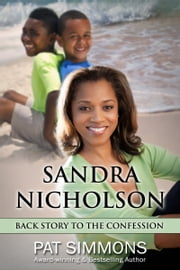 Sandra Nicholson Backstory to The Confession ebook by Pat Simmons