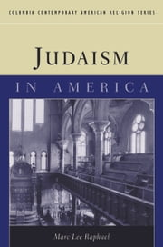Judaism in America ebook by Marc Lee Raphael