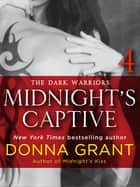 Midnight's Captive: Part 4 ebook by Donna Grant