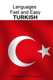 Languages Fast and Easy ~ Turkish ebook by Kobo.Web.Store.Products.Fields.ContributorFieldViewModel