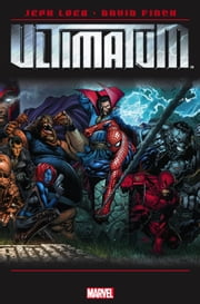 Ultimatum ebook by Jeph Loeb,David Finch
