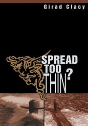 Spread Too Thin? ebook by Girad Clacy