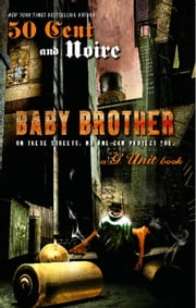 Baby Brother ebook by Noire,50 Cent