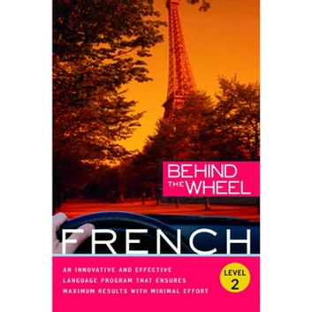 Behind the Wheel - French 2 audiobook by Mark Frobose,Behind the Wheel