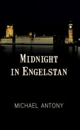 Midnight in Engelstan ebook by Michael Antony