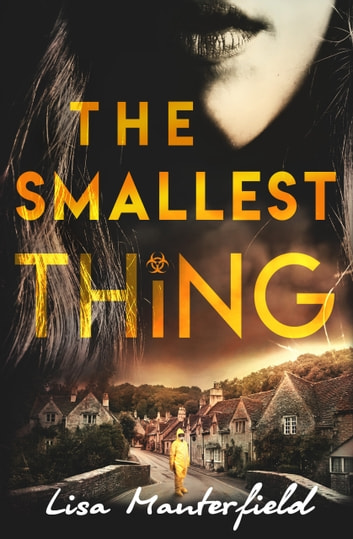 The Smallest Thing ebook by Lisa Manterfield