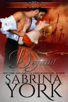 Defiant - Noble Passions, #4 ebook by Sabrina York