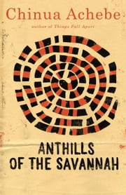 Anthills of the Savannah ebook by Chinua Achebe