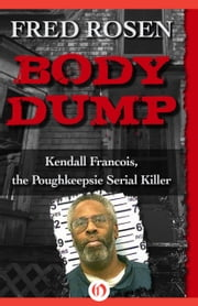Body Dump ebook by Fred Rosen