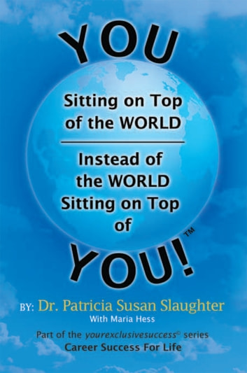 You Sitting on Top of the World—Instead of the World Sitting on Top of You!